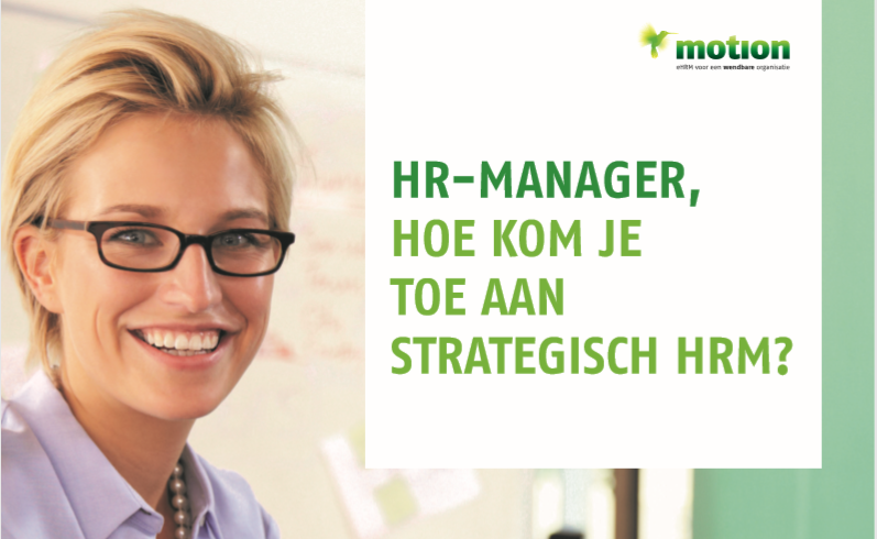 HR-manager, hoe kom je toe aan strategisch HRM?